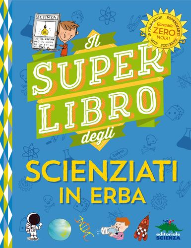 SUPERLIBRO SCIENZIATI IN ERBA