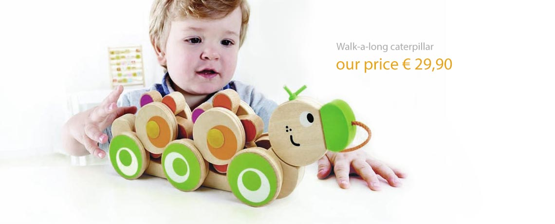 Walk-a-long caterpillar our price 29,90 Euros.