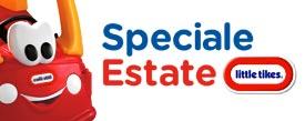 Speciale estate 2018 Little Tikes